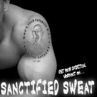 Sanctified Sweat on MixCrate.com